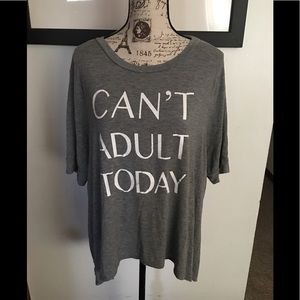 Fifth Sun Can't Adult Today T shirt XL 3/4 sleeve